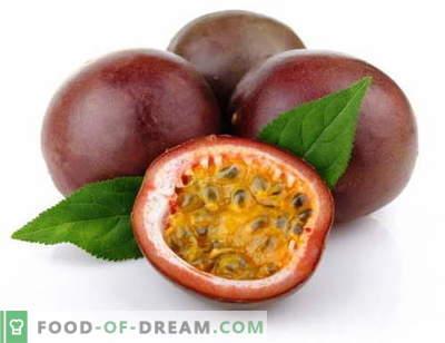 Passion fruit - kirjeldus, kasulikud omadused, kasutamine toiduvalmistamisel. Retseptid, millel on kirg.