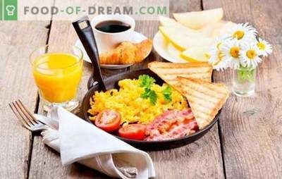 What to cook for breakfast quickly and tasty: healthy meals for every day. A selection of quick recipes for breakfast of the most simple products